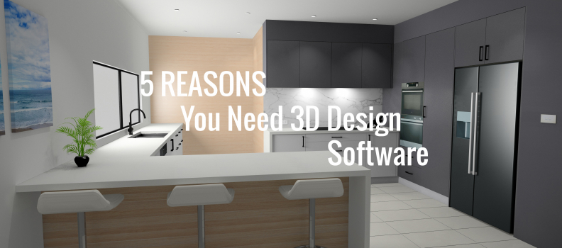 5 Reasons You Need to Implement 3D Design Software